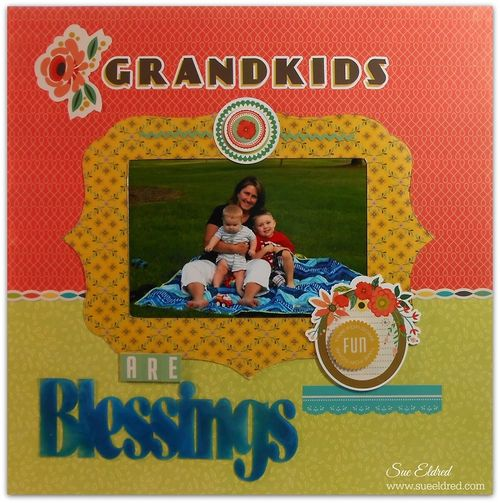 Grandkids are Blessings Layout