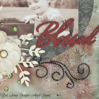 Clear Scraps Layout-Angel Lebouef-Blessed 3