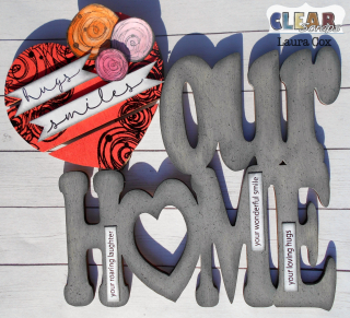 Clear_Scraps_Script Wood Quote_Love Our Home
