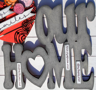 Clear_Scraps_XL Wood Word_Love Our Home close up 2