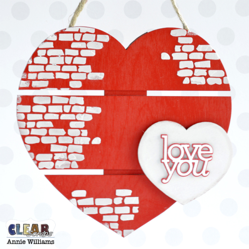 Valentine Heart Decor by Annie Williams for Clear Scraps - Hanging