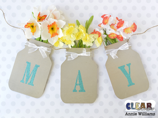 May Flowers Mason Jar Banner by Annie Williams for Clear Scraps - Main