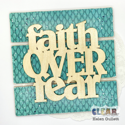 Clear-Scraps-Faith-Over-Fear-Medium-Pallet-Sign-1