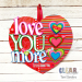 Love You More Heart Pallet