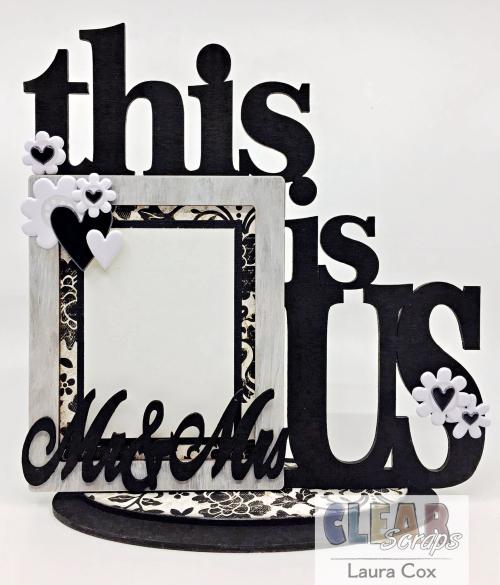 Clear_Scraps_This Is Us Desktop Frame_Wedding Gift Frame(1)