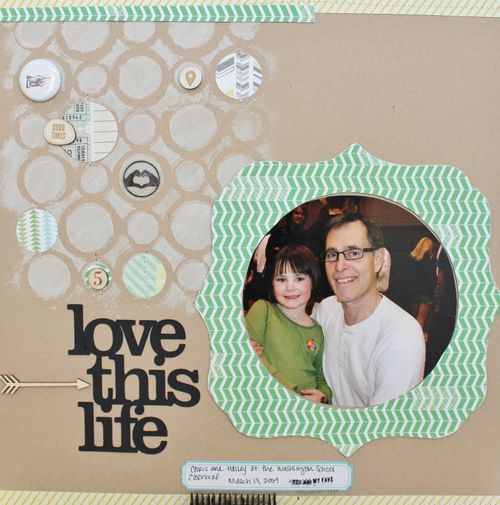 Love This Life Layout by Jennifer